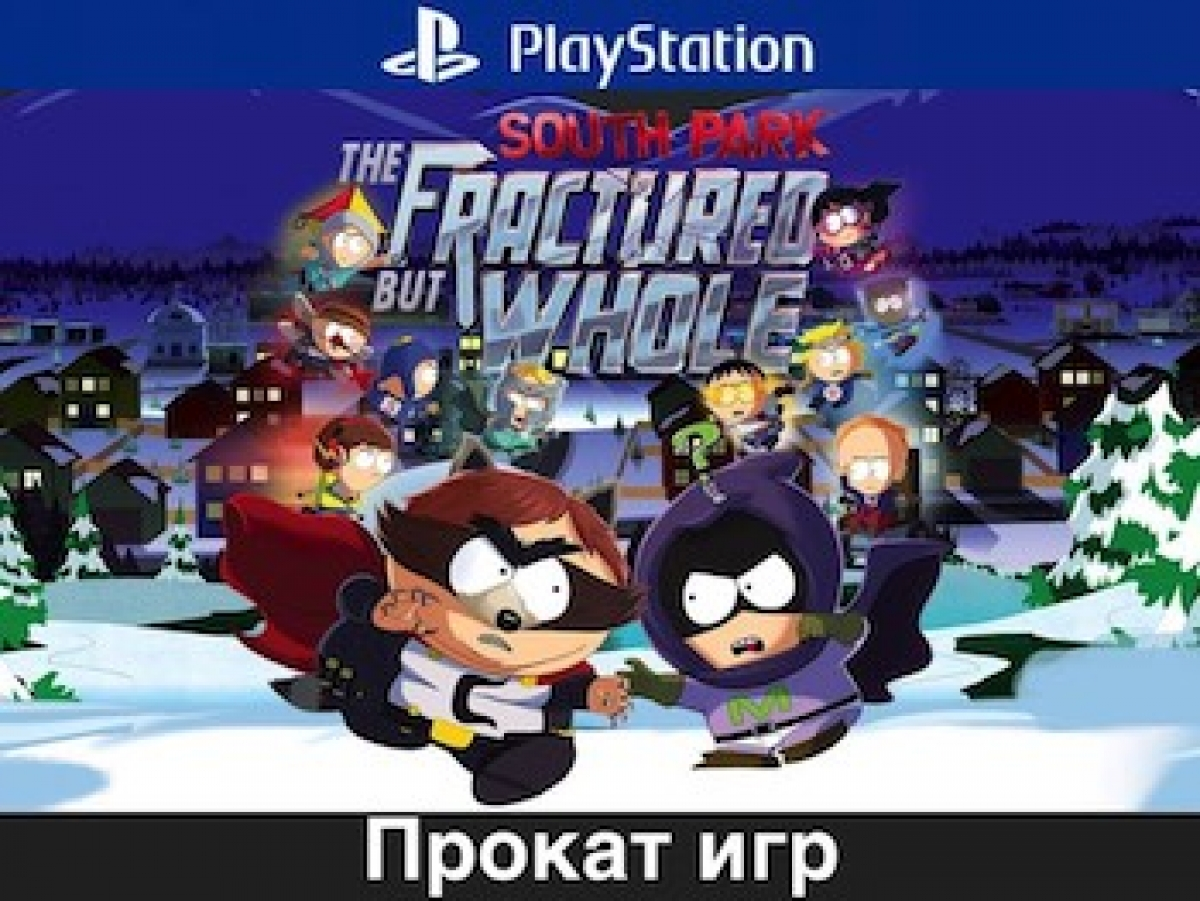 South Park™ The Fractured but Whole™